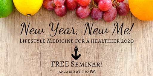 New Year, New Me: Lifestyle Medicine for a Healthier 2020