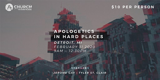 Apologetics in Hard Places Conference- Detroit