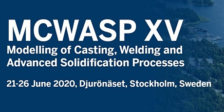 MCWASP XV: Modelling of Casting, Welding and Advanced Solidification Proces tickets
