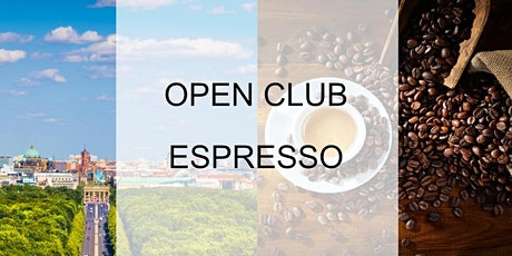 Open Club Espresso (Berlin) - September Tickets