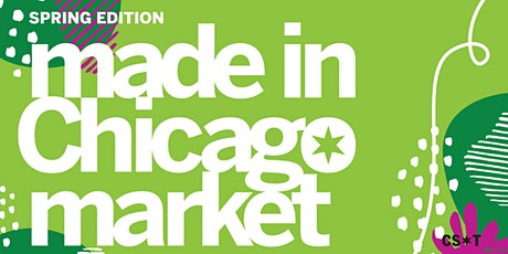 Spring Made in Chicago Market tickets