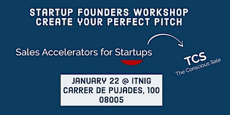 Startup Founders  Workshop  - Create Your Perfect Pitch tickets