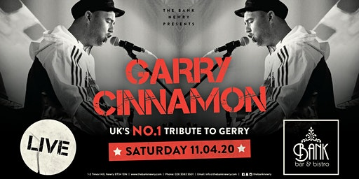 Garry Cinnamon LIVE | UKs NO1 tribute to Gerry
