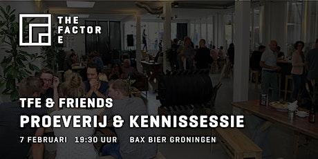 TFE & Friends | Proeverij en kennissessie bij Bax bier tickets