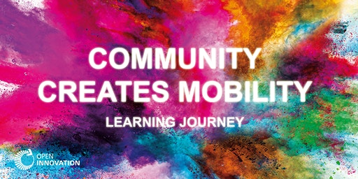 Learning Journey #3 - Community creates Mobility