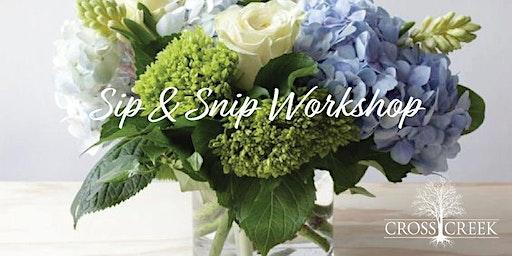 Sip & Snip Floral Design Workshop