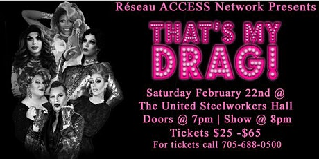 Réseau ACCESS Network presents: That's My Drag!  tickets