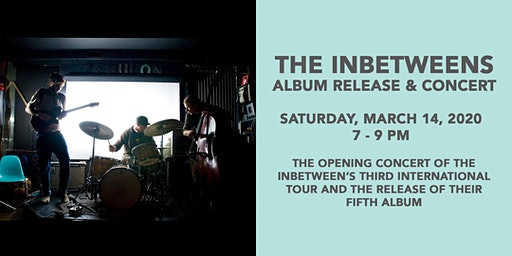 The InBetweens Album Release & Concert