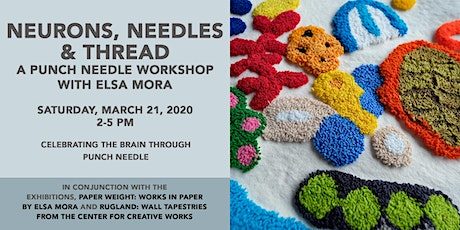 Neurons, Needles & Thread: A Punch Needle Workshop with Elsa Mora tickets