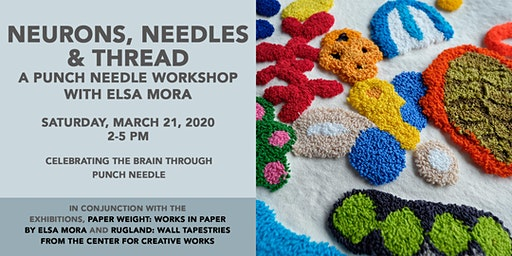 Neurons, Needles & Thread: A Punch Needle Workshop with Elsa Mora