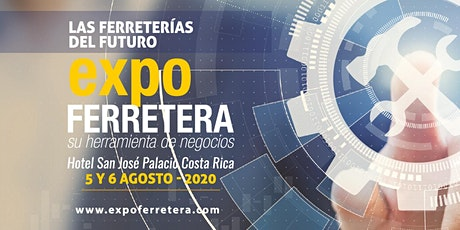 Expoferretera Costa Rica 2020 tickets