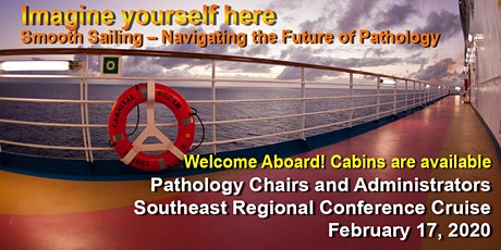 Pathology Chairs and Administrators Southeast Regional Conference Cruise tickets