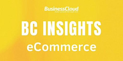 BC Insights: eCommerce