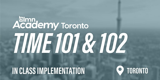 LMN Time 101 & 102 In Class Implementation - Toronto, ON