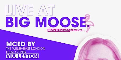 Live at Big Moose - the sequel
