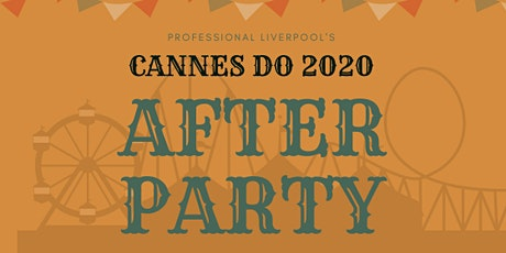Cannes Do 2020 - the After Party! tickets