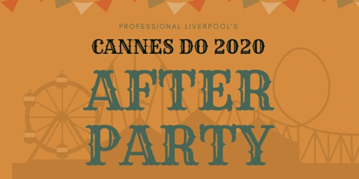 Cannes Do 2020 - the After Party!