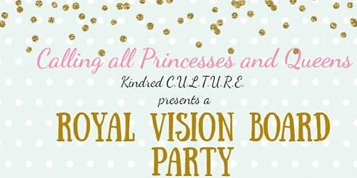 Royal Vision Board Party