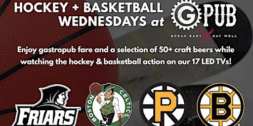 Hockey + Basketball Wednesdays at GPub