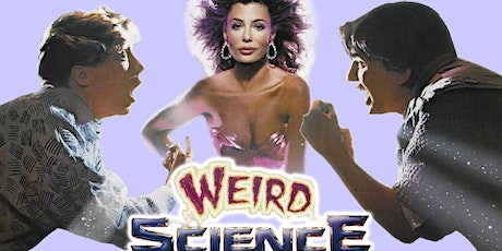 Drunken Cinema: WEIRD SCIENCE (1985) - Bonus Screening! tickets