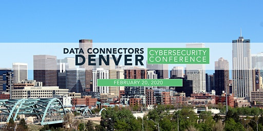 Data Connectors Denver Cybersecurity Conference 2020