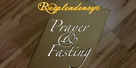 Resplendency SUNDAY SESSION: Praying and Fasting 2020 tickets