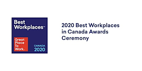 2020 Best Workplaces in Canada Awards Ceremony  tickets