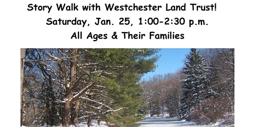 Walking in a Winter Wonderland! A Story Walk with Lewisboro Library & WLT
