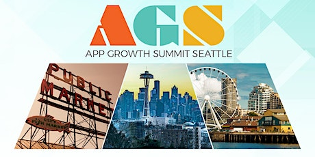App Growth Summit Seattle 2020 tickets