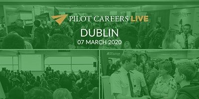 Pilot Careers Live Dublin - 07 March 2020