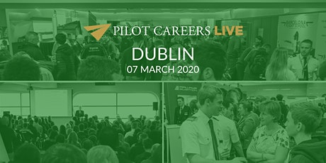 Pilot Careers Live Dublin - 07 March 2020 tickets
