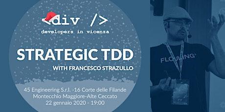 Strategic TDD biglietti