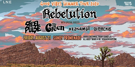 Good Vibes Summer Tour 2020: Rebelution + Special Guests