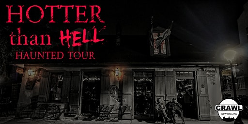 Hotter than Hell Haunted Tour