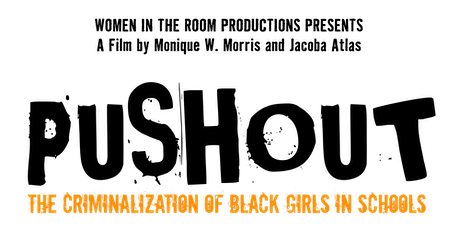 PUSHOUT: The Criminalization of Black Girls in Schools - Portland Screening tickets