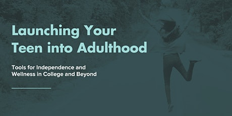 Launching Your Teen into Adulthood tickets