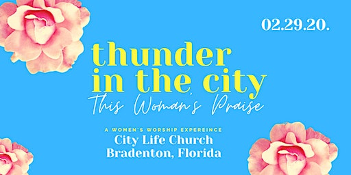 Thunder In The City Worship Experience