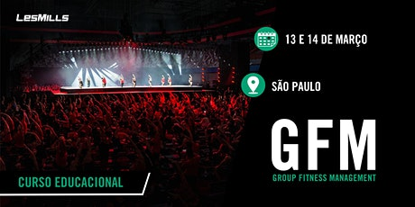 GFM (Group Fitness Magenament) - SÃO PAULO ingressos