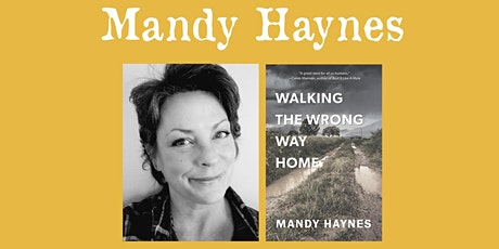 "Mandy Haynes - ""The Wrong Way Home"" tickets"