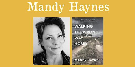 """Mandy Haynes - """"The Wrong Way Home"""""""
