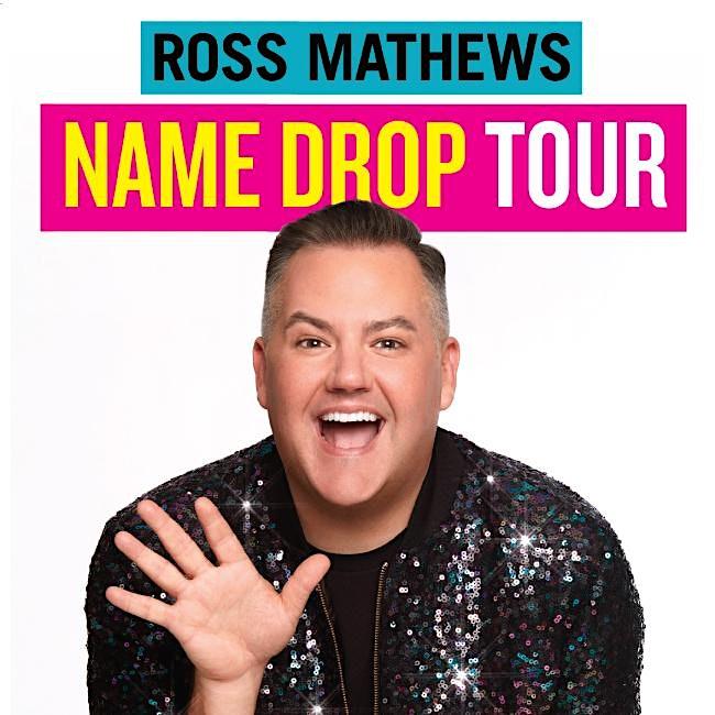 """Ross Mathews """"Name Drop"""" Book Tour"""