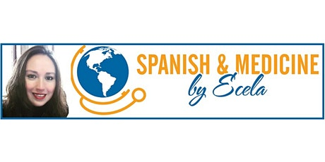 Ecela Spanish & Medicine Study Abroad Virtual Open House tickets