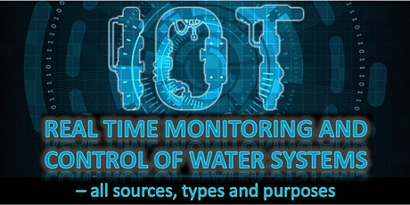 Real time control and monitoring of Water systems – all sources, types and purposes tickets