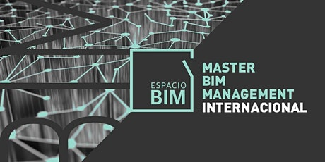 Máster BIM Manager Internacional | Espacio BIM tickets