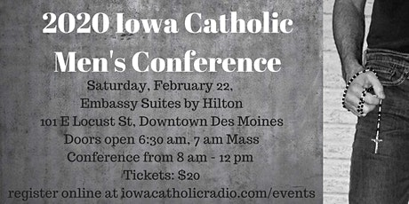 Iowa Catholic Men's Conference: Sons of the Father tickets