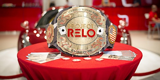 3rd Annual Project RELO Casino Royale