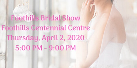 Foothills Bridal Show tickets