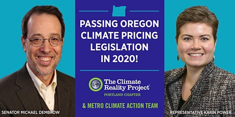 Passing Oregon Climate Pricing Legislation in 2020! tickets