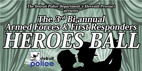 "Armed Forces & First Responders ""Heroes Ball"" tickets"