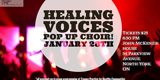 Healing Voices - Pop Up Choir Fundraising Event for Trauma Practice